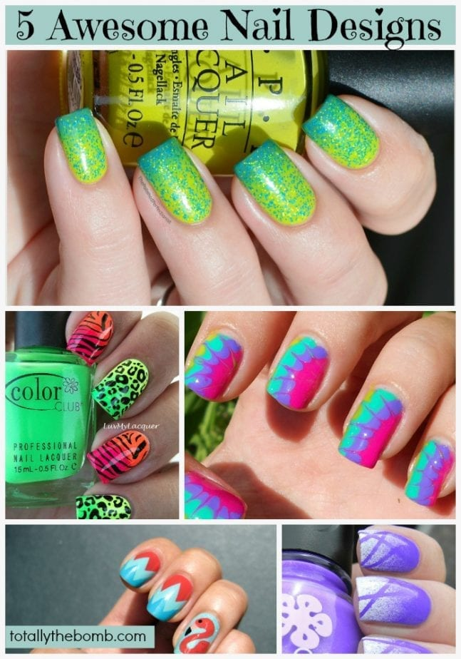 5 Awesome Nail Designs TotallyTheBomb.com wants to try