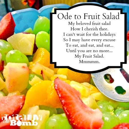 Ode to Fruit Salad