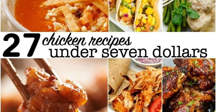 chicken recipes under seven dollars facebook