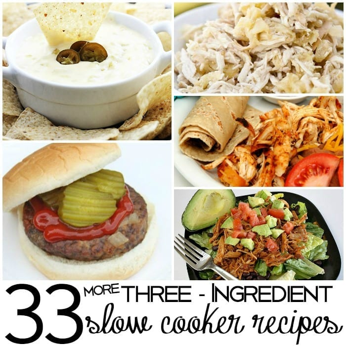 3 Ingredient Chicken Dinners: 33 More 3 Ingredient Slow Cooker Recipes