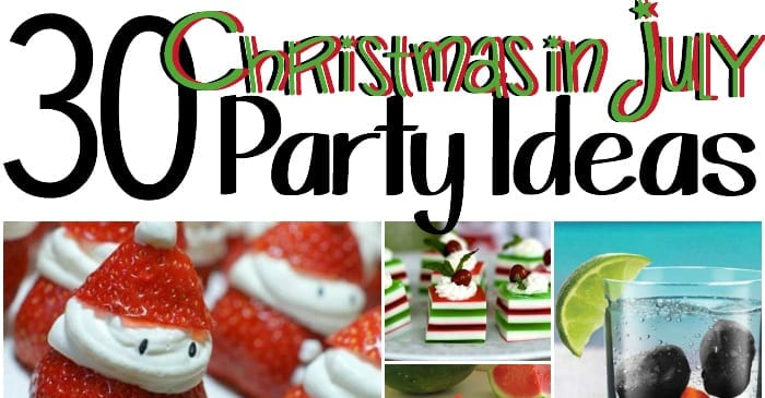 30 Christmas In July Party Ideas
