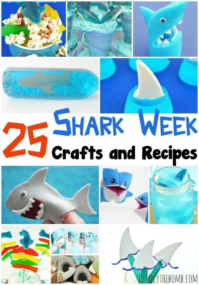 25 Shark Week Crafts and Recipes