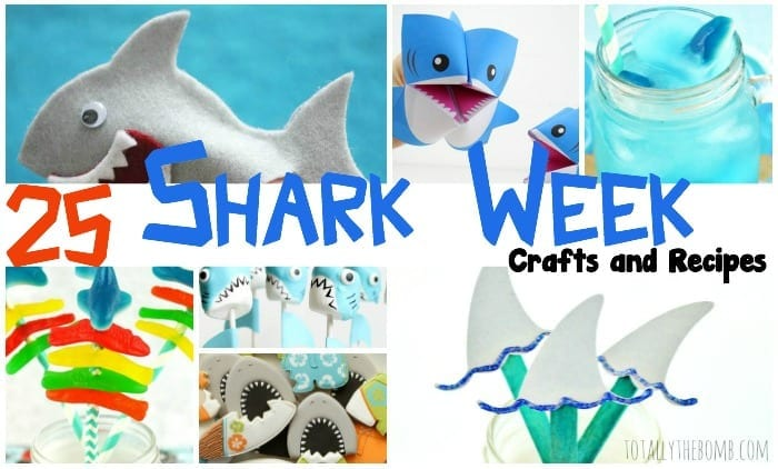 25 Shark Week Crafts and Recipes Featured