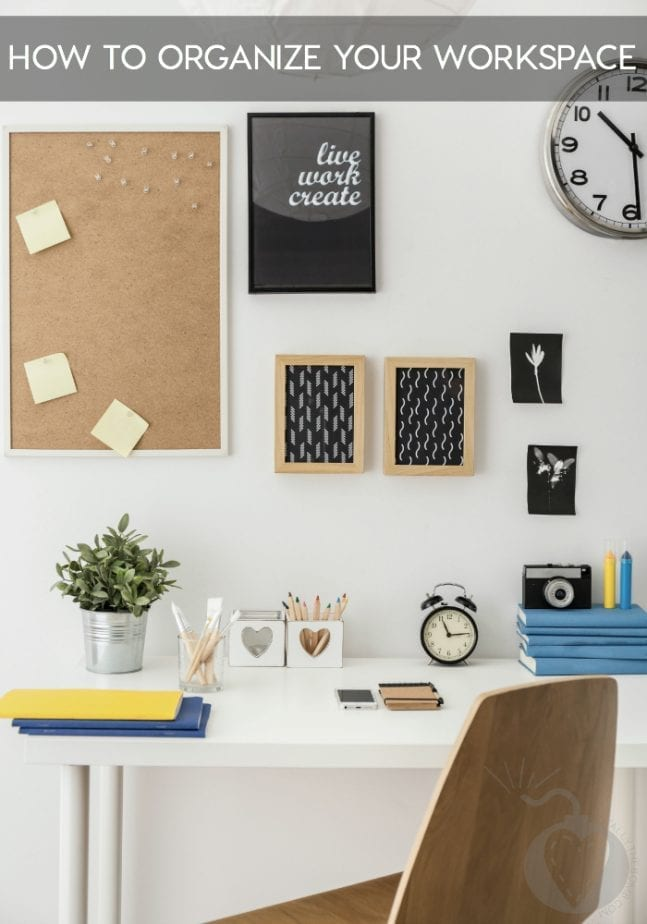 How To Organize Your Workspace And Live A Happier Life