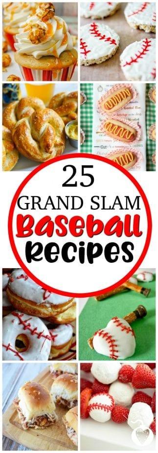 Delicious Grand Slam Baseball Recipes  #baseball #baseballrecipes #baseballtreats #baseballseason